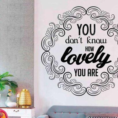 Vinilo Frases Lovely You Are