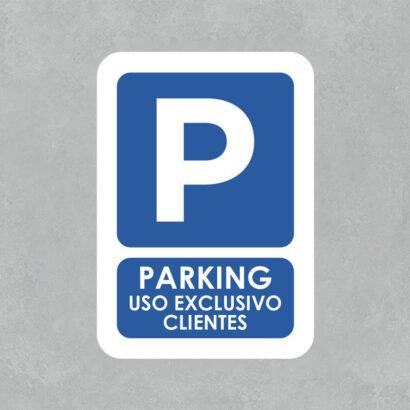 Señal Parking solo clientes